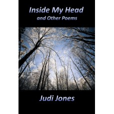 JONES (Judi) INSIDE MY HEAD and Other Poems